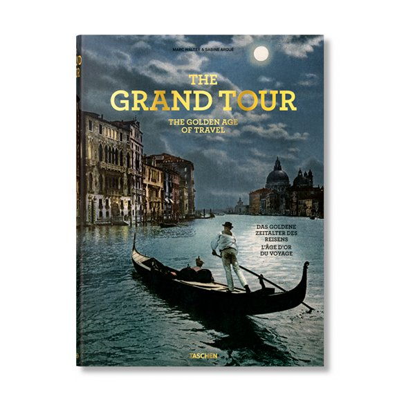 The grand tour, the golden age of travel